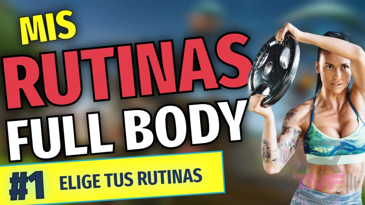 Rutinas full body