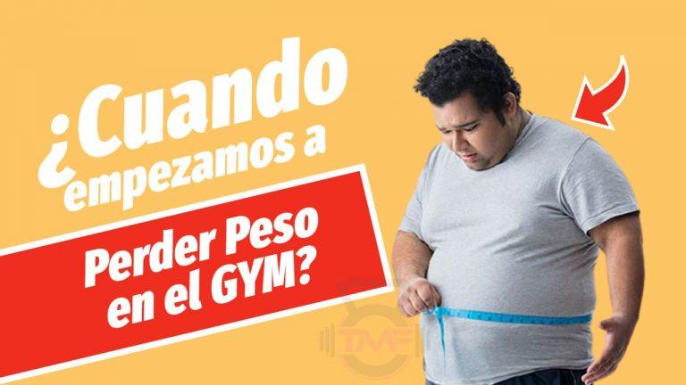 cuando se empieza a perder peso en el gimnasio